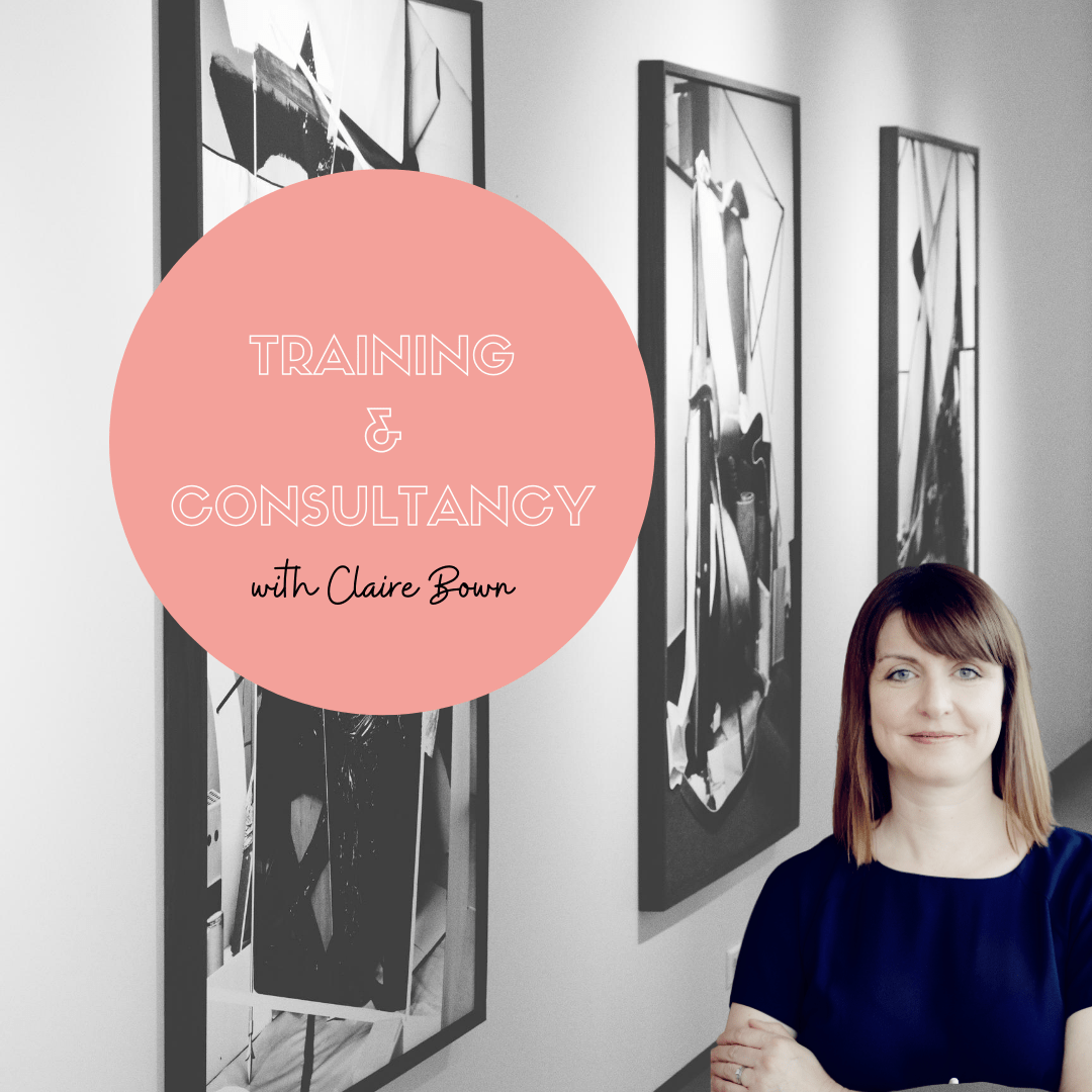 Training and Consultancy with Claire Bown