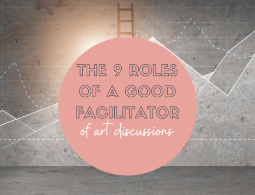 The 9 roles of a good facilitator of art discussions