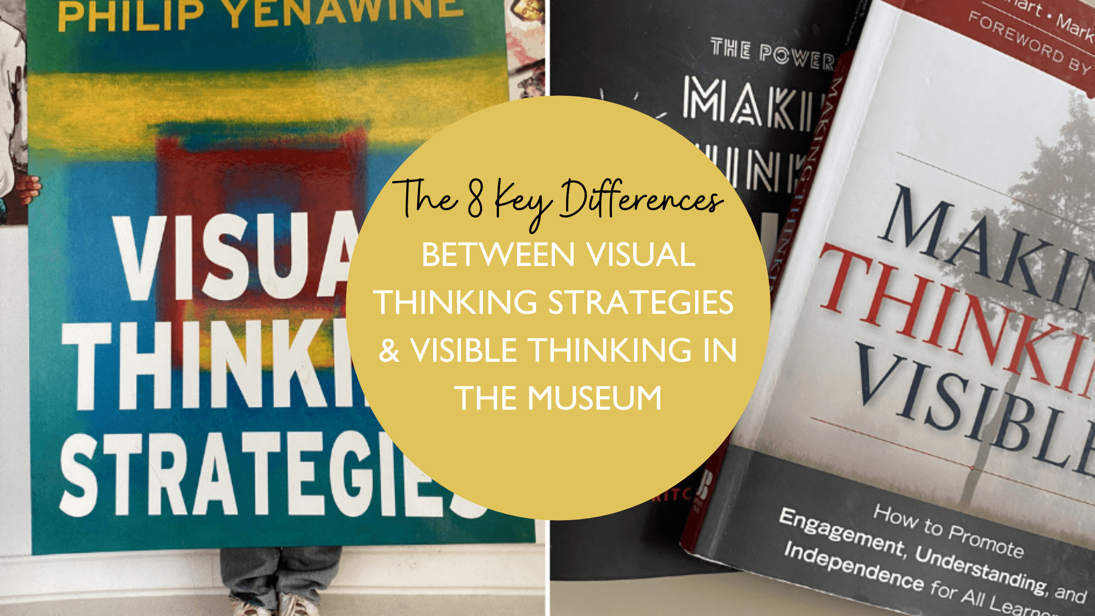 What are the 8 Key Differences between Visual Thinking Strategies and Visible Thinking in the Museum?