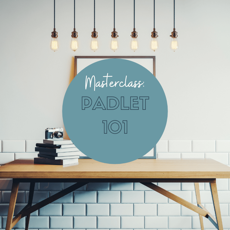 Masterclass: Padlet 101
