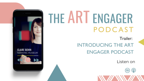 Introducing the Art Engager Podcast