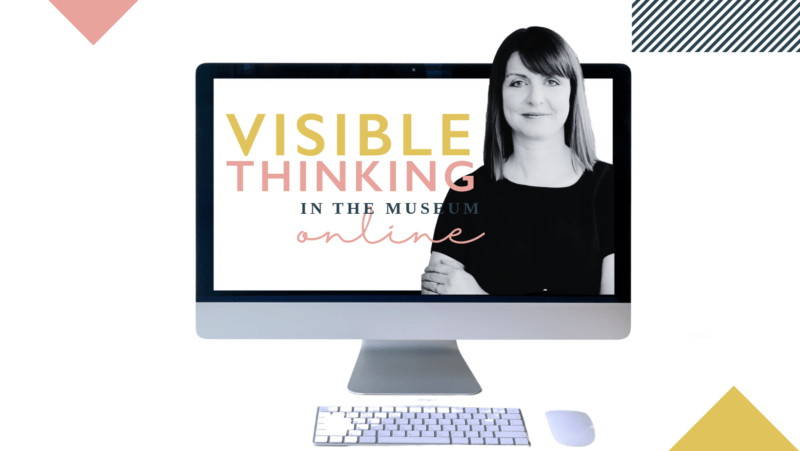 Visible Thinking in the Museum Online