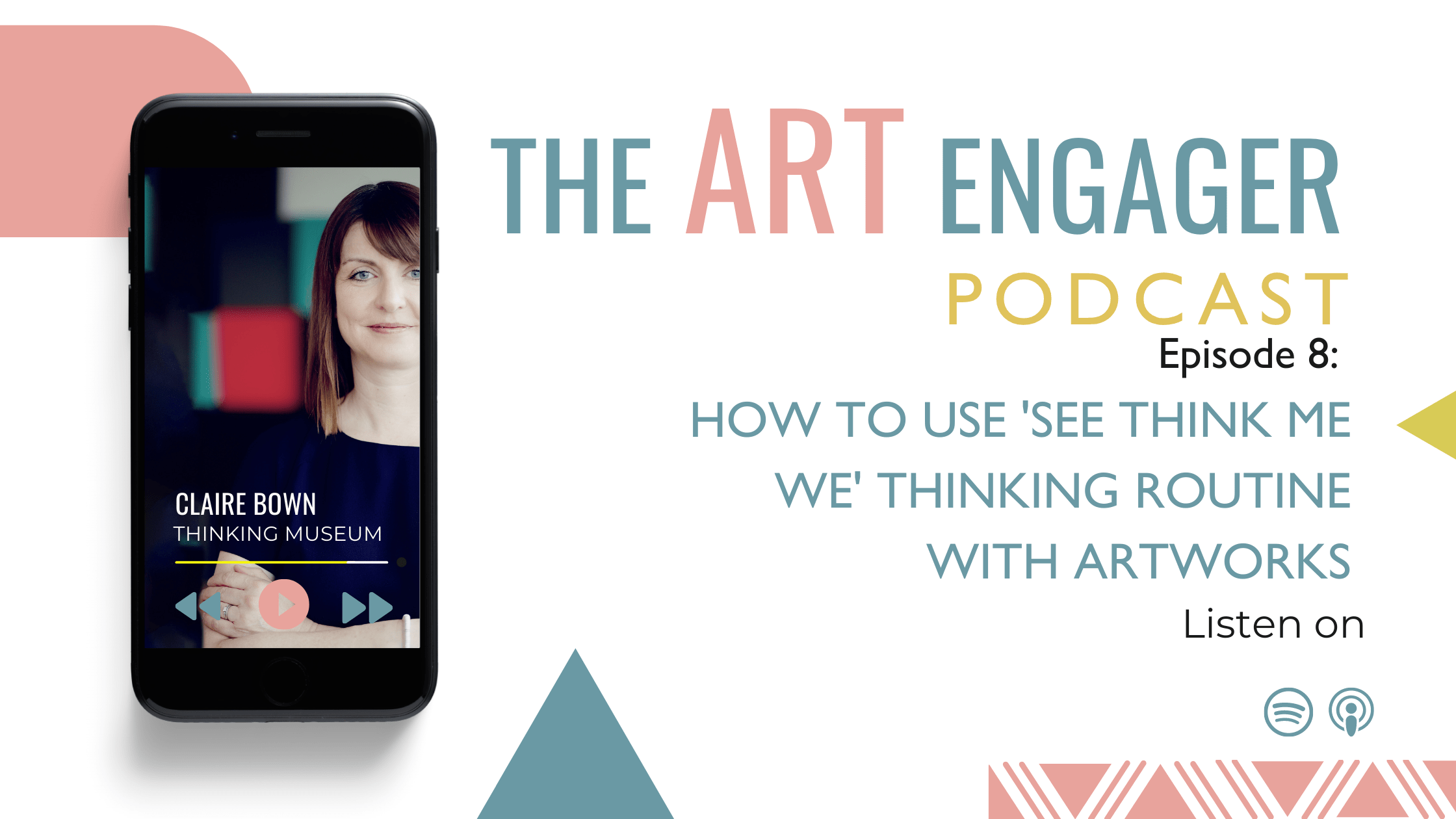 How to Use See Think Me We Thinking Routine with Artworks