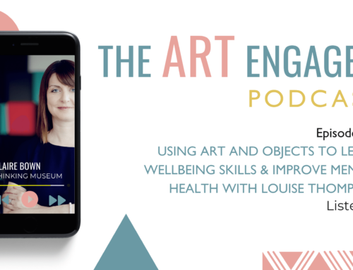 Using art and objects to learn wellbeing skills and improve mental health with Louise Thompson